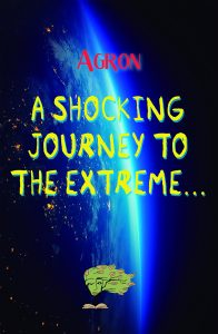 A shocking journey to the extreme