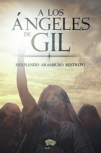 A los ángeles de Gil