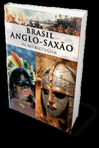 Brasil anglo-saxao