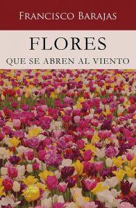 Flores que se abren al viento