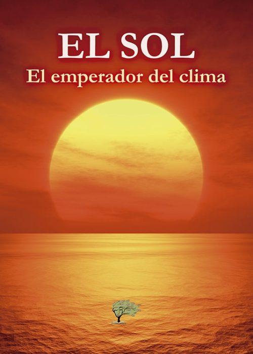 El sol el emperador del clima