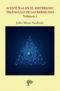 Aventuras en el misterioso Triángulo de las Bermudas. Vol III