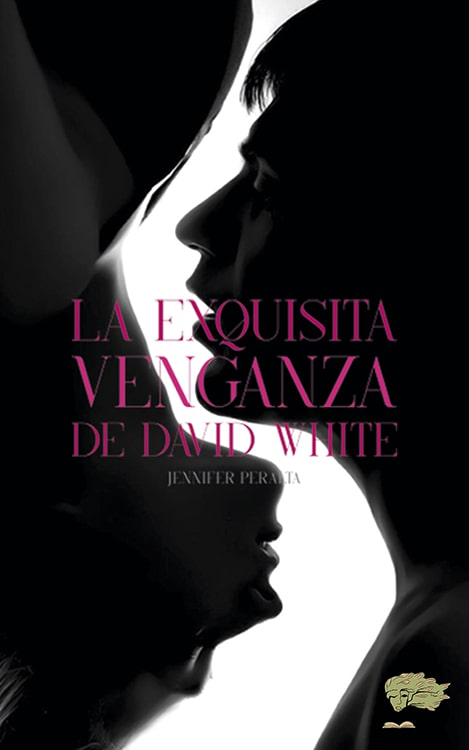 La exquesitia venganza de david white