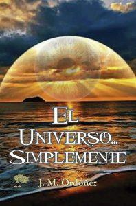 El universo simplemente