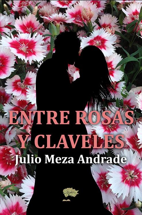 Entre rosas y claveles